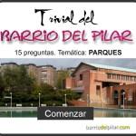 Trivial del Barrio del Pilar: Parques