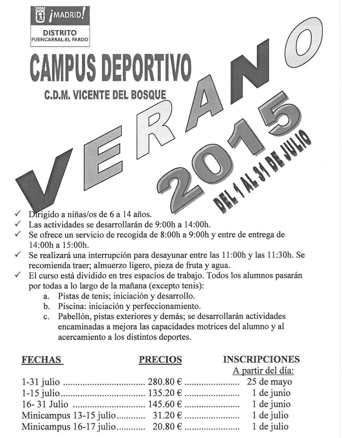 Campus de Verano en Polideportivo Vicente del Bosque - Barrio del Pilar