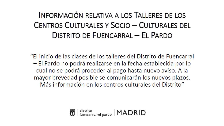 Retraso de inicio de Talleres 2016 en Centros Culturales de Fuencarral-El Pardo